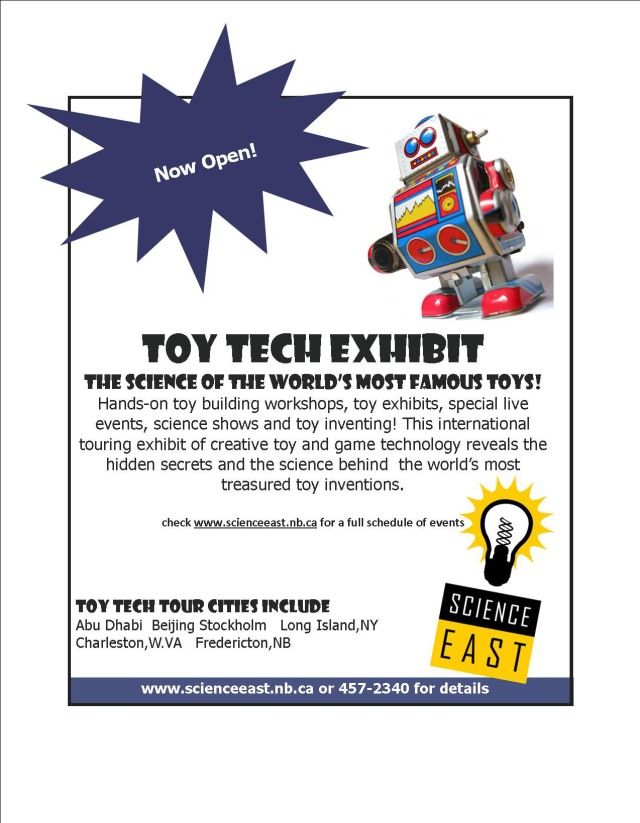 Toy Tech Exhibit at Science East in Fredericton New Brunswick